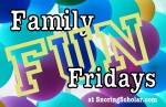 family fun fridays1