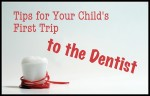 tips for child's first visit to dentist