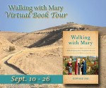 walking with mary tour