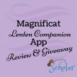 Magnificat Lenten Companion App Review & Giveaway - Sarah Reinhard SnoringScholar.com