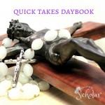Quick Takes Daybook - Lent2 - Sarah Reinhard Snoring Scholar