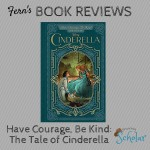 Fern reviews the newish Cinderella story from Disney and finds it pretty good (if you're an 11yo girl, that is).